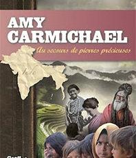 Dans la série « Les héros de la foi » : Amy Carmichael