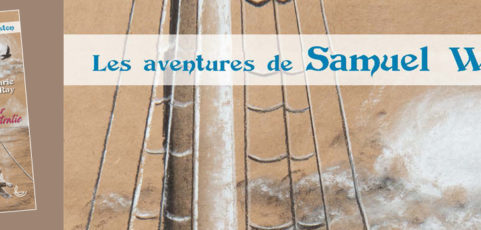 Les aventures de Samuel Winston – tome 1