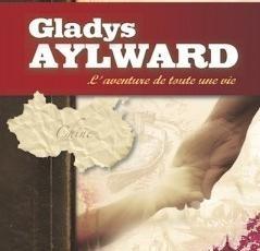 Gladys Aylward – L'aventure de toute une vie